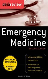 Deja Review Emergency Medicine, 2nd Edition: Edition 2