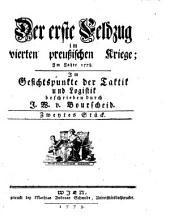 Der erste Feldzug im vierten preußischen Kriege: Im Gesichtspunkte der Taktik und Logistik. Zweytes Stück, Band 2