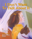 I Don t Want to Talk about it Book