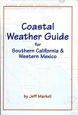 Coastal Weather Guide for Southern California   Mexico PDF