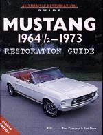 Mustang 1964 1/2-1973 Restoration Guide