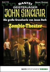 John Sinclair - Folge 1732: Zombie-Theater