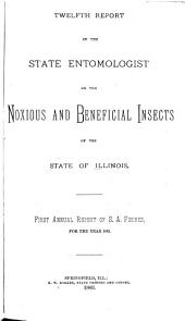 Report on the Noxious and Beneficial Insects of the State of Illinois: Volumes 12-14