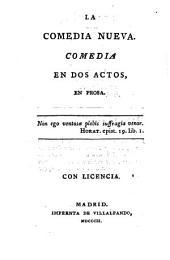 La comedia nueva: comedia en dos actos, en prosa