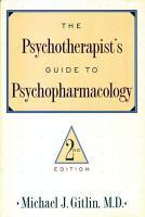 Psychotherapist S Guide To Psychopharmacology PDF