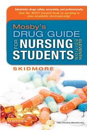 Mosby's Drug Guide for Nursing Students - E-Book: Edition 11