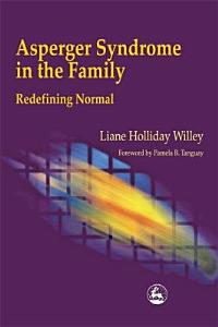 Asperger Syndrome in the Family Book