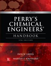 Perry's Chemical Engineers' Handbook, 9th Edition: Edition 9