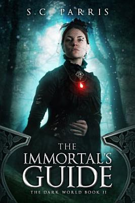 The Immortal s Guide
