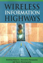 Wireless Information Highways