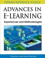 Advances in E Learning  Experiences and Methodologies PDF