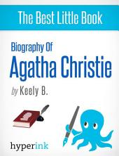 Agatha Christie: A Biography (Creator of Hercule Poirot and Miss Marple)