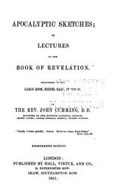 Apocalyptic Sketches; Or, Lectures on the Book of Revelation ...
