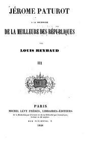 Jérôme Paturot à la recherche de la meilleure des républiques: Volumes3à4
