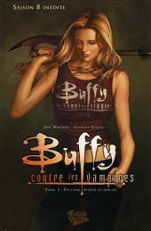 Buffy contre les vampires (Saison 8) T01: Un long retour au bercail