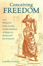Conceiving Freedom PDF