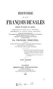 Histoire de saint François de Sales: Volume1