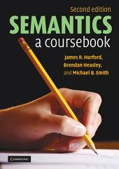 Semantics: A Coursebook, Edition 2