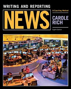 Writing and Reporting News  A Coaching Method Book