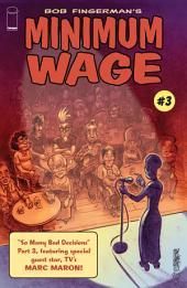 Minimum Wage: So Many Bad Decisions #3