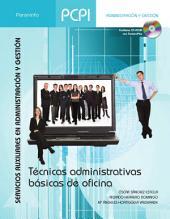 PCPI. TÉCNICAS ADMINISTRATIVAS BÁSICAS DE OFICINA