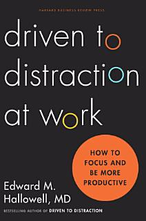 Driven to Distraction at Work Book