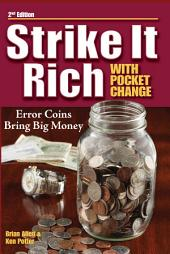 Strike It Rich with Pocket Change: Edition 2