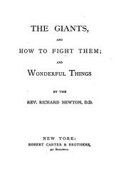 The Giants and how to Fight Them: And, Wonderful Things