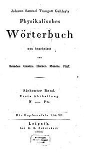 Physikalisches Wörterbuch: N - Pn. 7,1
