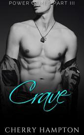 Crave: (new adult BDSM hardcore punishment domination spanking discipline dark romance)