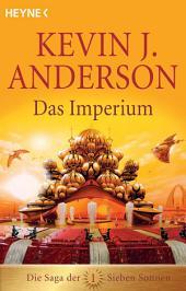 Das Imperium: Die Saga der Sieben Sonnen 1