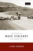 The Politics of Mass Violence in the Middle East PDF