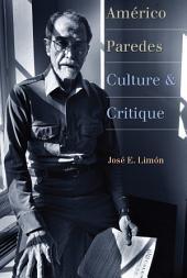 Américo Paredes: Culture and Critique