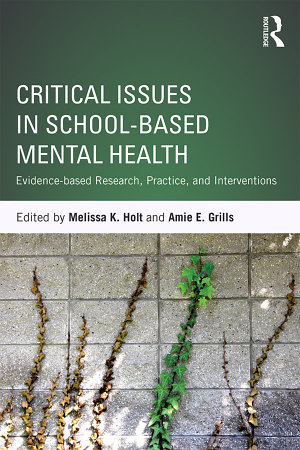 Critical Issues in School based Mental Health