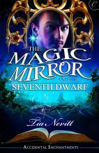 The Magic Mirror and the Seventh Dwarf PDF