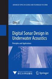 Digital Sonar Design in Underwater Acoustics: Principles and Applications