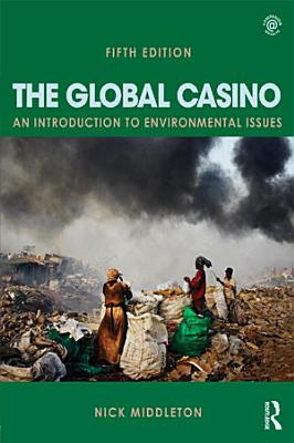 The Global Casino  Fifth Edition PDF