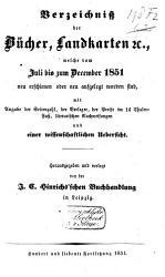 Verzeichnisz der B  cher  Landkarten etc  welch 1835 1851 neu erschienen oder neu aufgelegt worden sind  zu finden in der Hinrichschen Buchhandlung PDF