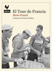 El tour de Francia: Documento histórico
