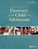McDonald and Avery s Dentistry for the Child and Adolescent PDF