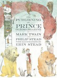The Purloining Of Prince Oleomargarine Book PDF