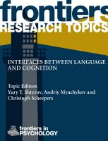 Interfaces Between Language And Cognition PDF
