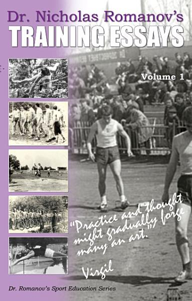 Dr  Nicholas Romanov s Training Essays Volume I PDF