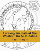 Faraway Animals of the Western United States