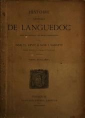 Histoire générale de Languedoc avec des notes et les pièces justificatives: Volume12