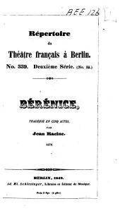 Bérénice: tragédie en cinq actes