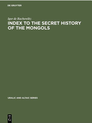Index to the Secret History of the Mongols