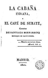 La cabaña indiana y El café de Surate: cuentos