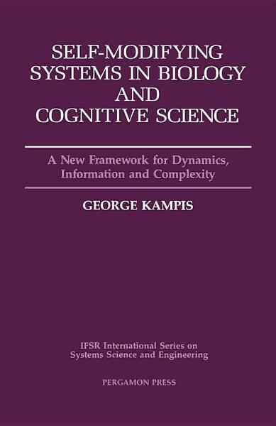 Self Modifying Systems in Biology and Cognitive Science