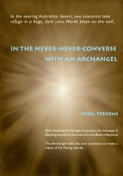 In The Never Never Converse With An Archangel Book PDF